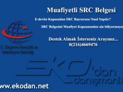 Muafiyetli SRC Belgesi Alımı